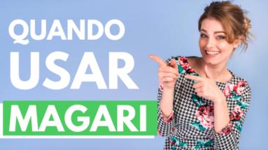 7 383x215 - Quando usar Magari