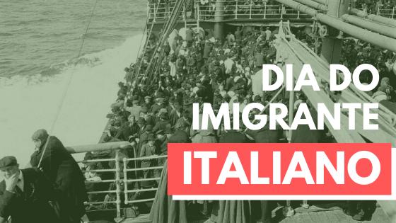 Dia do Imigrante Italiano