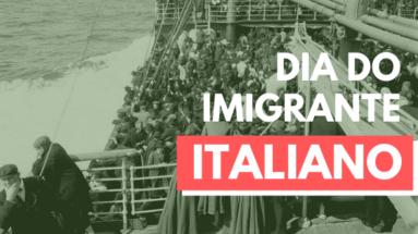Dia do imigrante italiano 1 383x215 - Dia do Imigrante Italiano