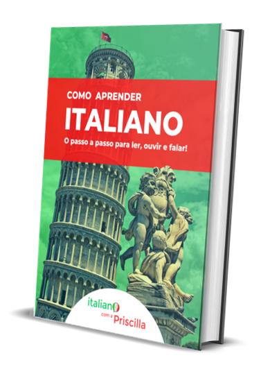 Ebook Italiano com a Priscilla2 - Italiano com a Priscilla - Aprenda Italiano de Forma Eficiente