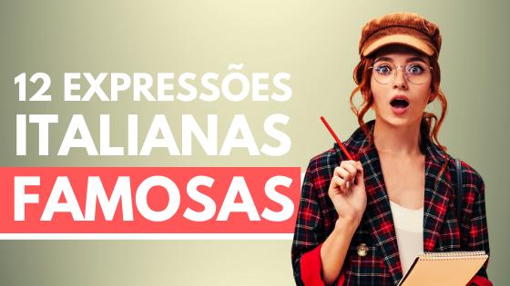 Expressoes Italianas Famosas Cover - Italiano com a Priscilla - Aprenda Italiano de Forma Eficiente